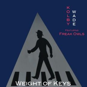 Weight Of Keys (feat. Freak Owls)