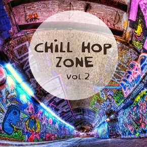 Chill Hop Zone Vol-02