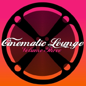 Cinematic Lounge Vol.03