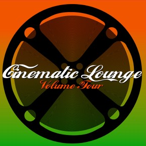 Cinematic Lounge Vol.04