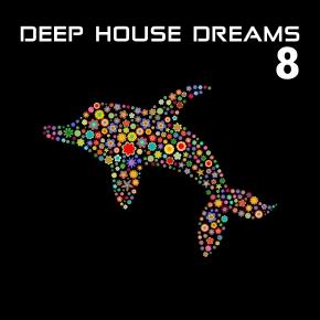 Deep House Dreams Vol-08
