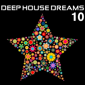 Deep House Dreams Vol.10