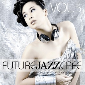 Future Jazz Cafe Vol.03