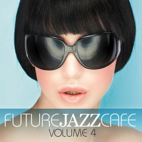 Future Jazz Cafe Vol.04