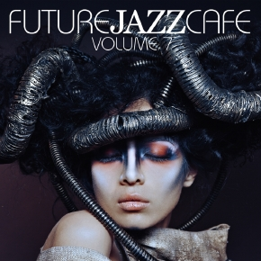 Future Jazz Cafe Vol.07