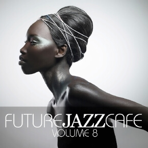 Future Jazz Cafe Vol.08