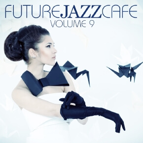 Future Jazz Cafe Vol.9
