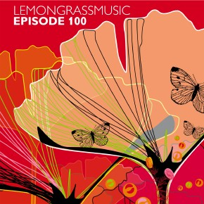 Lemongrassmusic – Episode 100