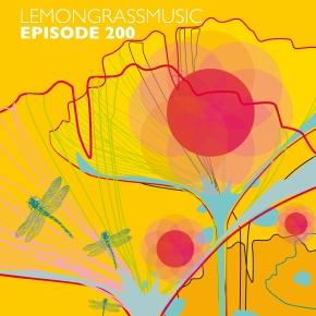 Lemongrassmusic Episode 200 (The Best Of 2012-2015)