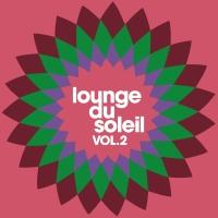 Lounge Du Soleil Vol.02