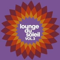 Lounge Du Soleil Vol.03