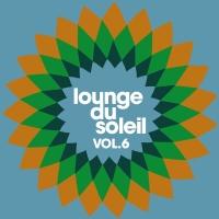 Lounge Du Soleil Vol.06