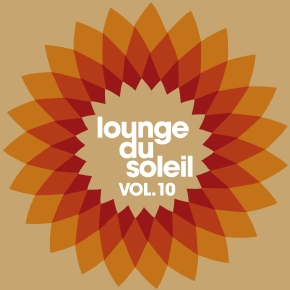 Lounge Du Soleil Vol.10