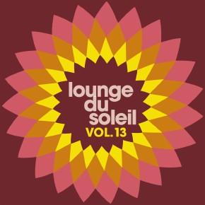 Lounge Du Soleil Vol.13