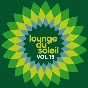 Lounge Du Soleil Vol.15