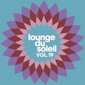 Lounge Du Soleil Vol.19