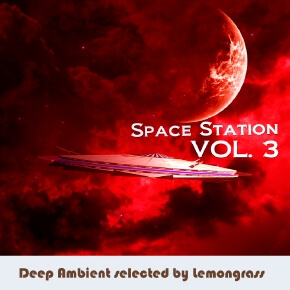 Space Station Vol.3 (Deep Ambient Selected By Lemongrass)