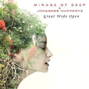 Mirage Of Deep And Johannes Huppertz