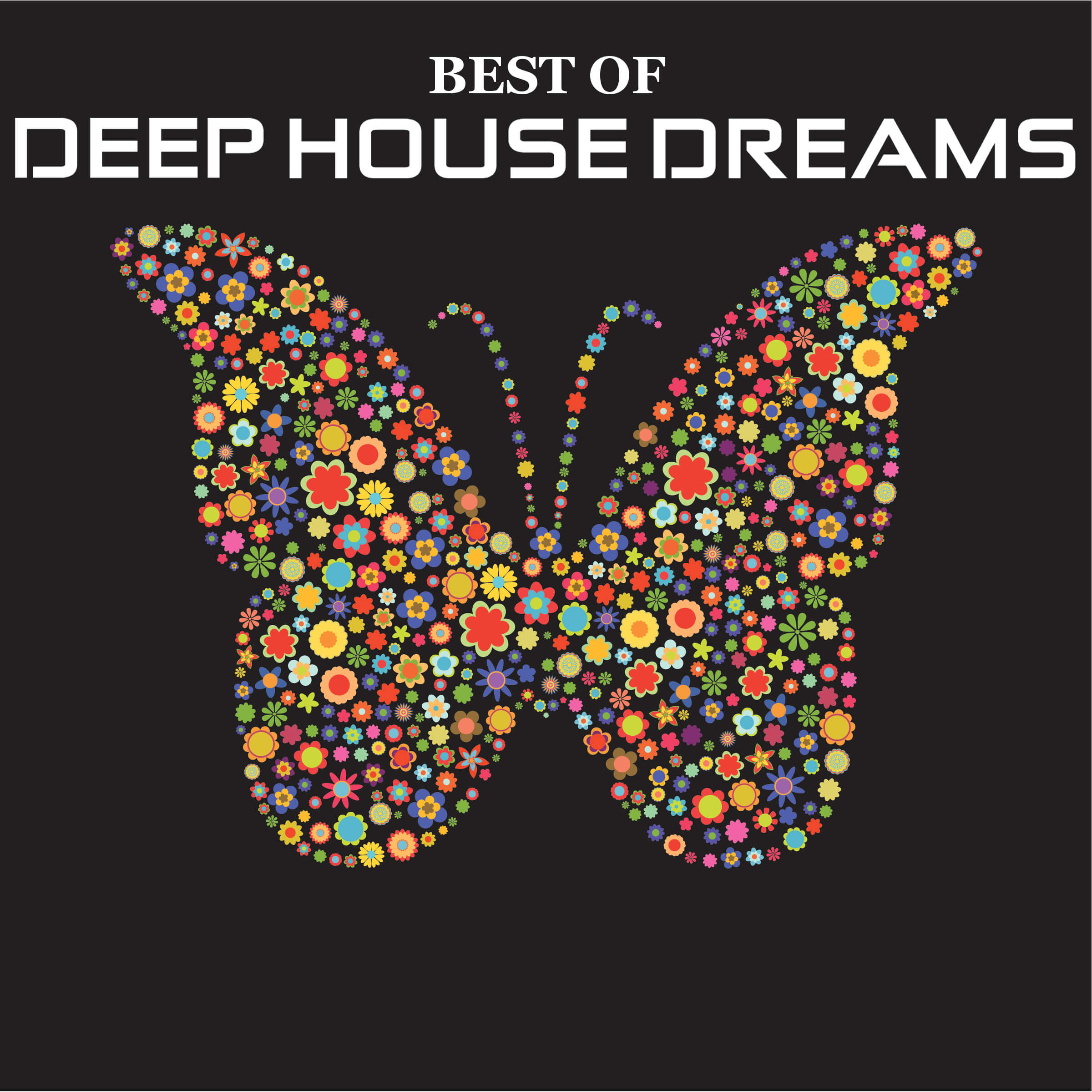 Best Of Deep House Dreams