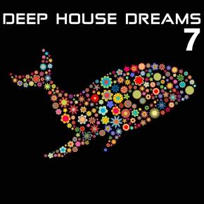 Deep House Dreams Vol.07