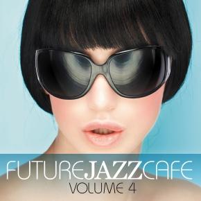 Future Jazz Cafe Vol.04