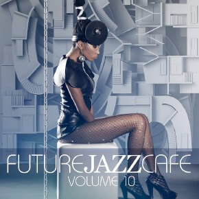 Future Jazz Cafe Vol.10