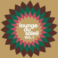 Lounge Du Soleil Vol.01