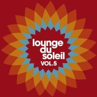Lounge Du Soleil Vol.05