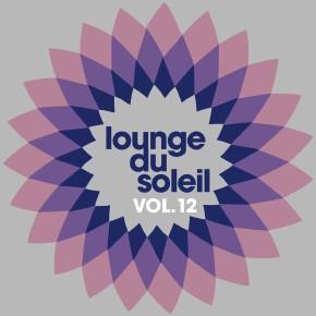 Lounge Du Soleil Vol.12