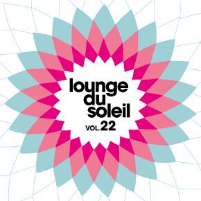 Lounge Du Soleil Vol.22