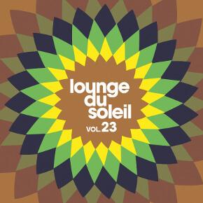 Lounge Du Soleil Vol 23