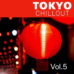 Tokyo Chillout 5